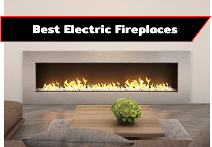 10 Best Rated Electric Fireplace 2021 – Do Not Buy Before Reading This!